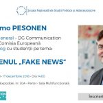 """Directorul general al Direcţiei Comunicare din cadrul Comisiei Europene, în dialog cu studenții SNSPA pe tema fenomenul """"fake news"""" – 17 decembrie"""